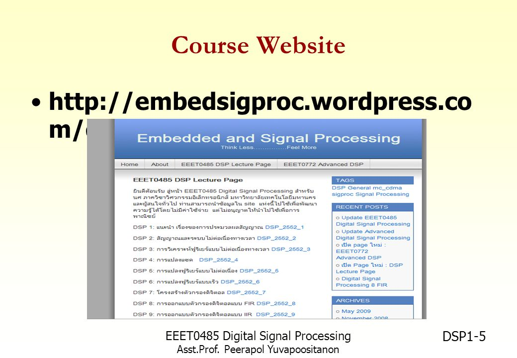 Course Website http://embedsigproc.wordpress.com/dsp-lecture-page/