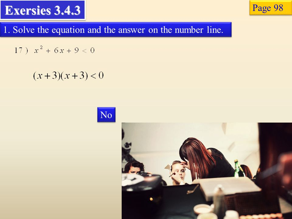 Exersies Page Solve the equation and the answer on the number line. No