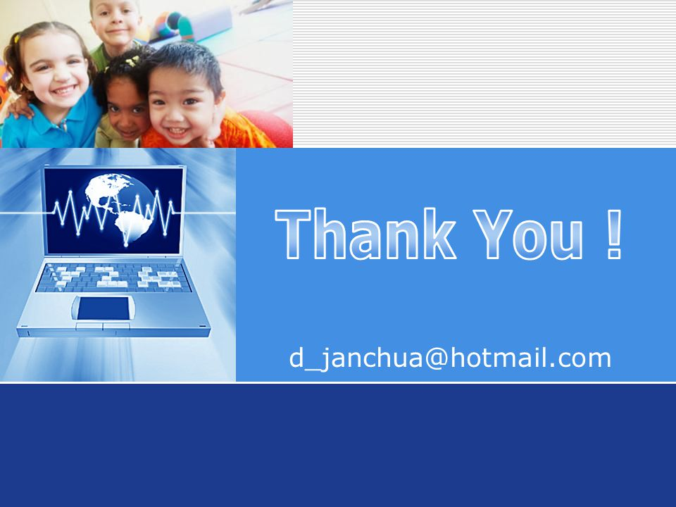 Thank You ! d_janchua@hotmail.com