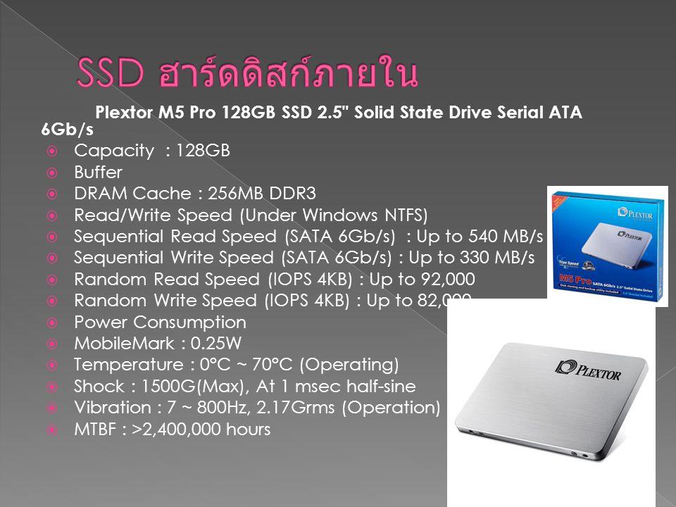 SSD ฮาร์ดดิสก์ภายใน Plextor M5 Pro 128GB SSD 2.5 Solid State Drive Serial ATA 6Gb/s. Capacity : 128GB.