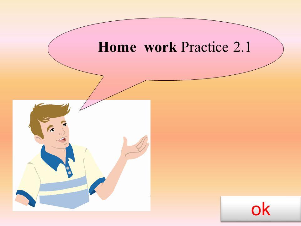 Home work Practice 2.1 ok