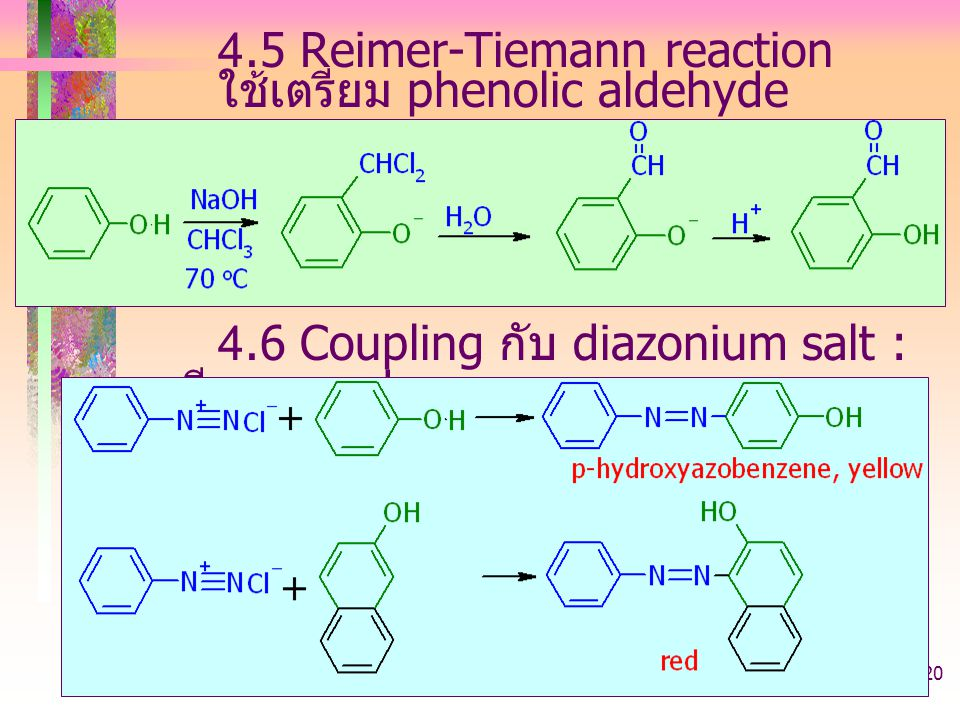 4.5 Reimer-Tiemann reaction ใช้เตรียม phenolic aldehyde