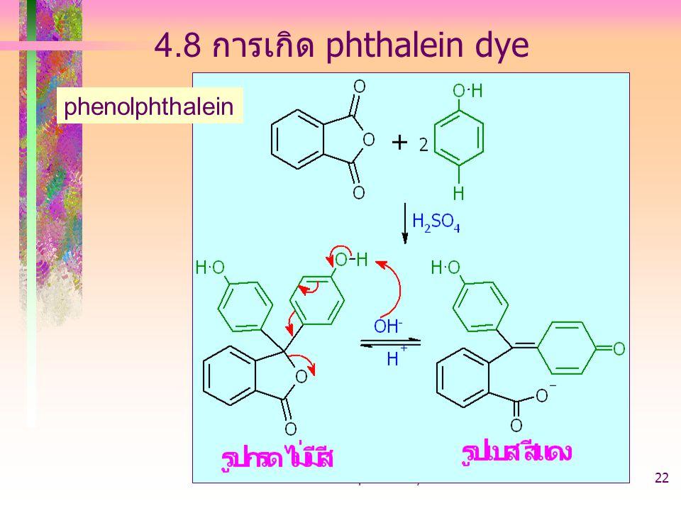 4.8 การเกิด phthalein dye phenolphthalein 403221-phenol-arylhalide