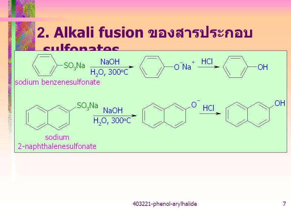 2. Alkali fusion ของสารประกอบ sulfonates