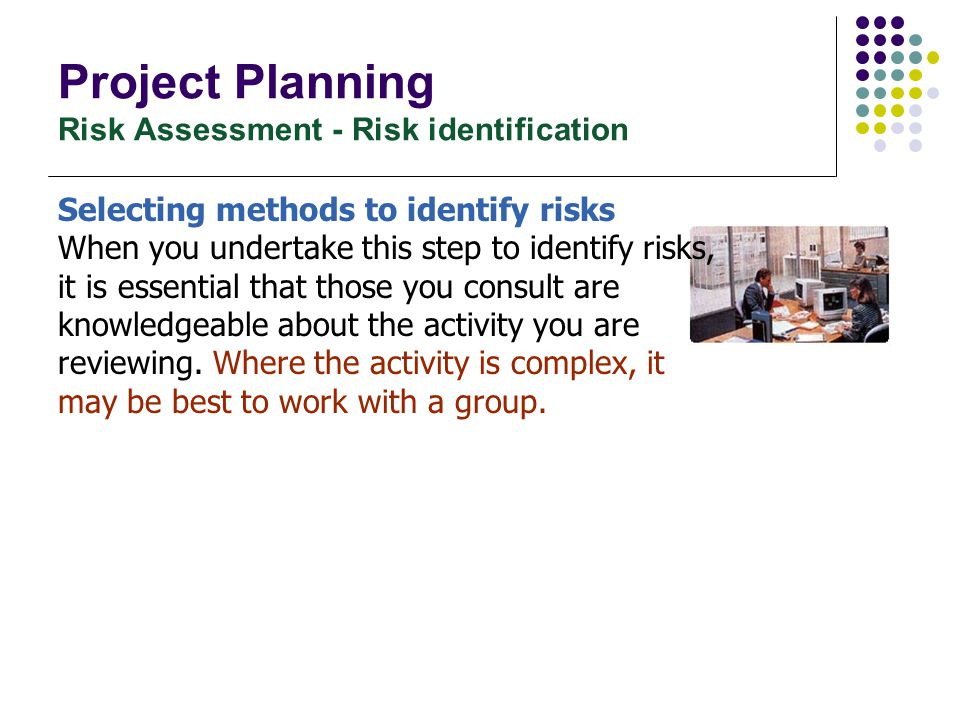 Project Planning Risk Assessment - Risk identification