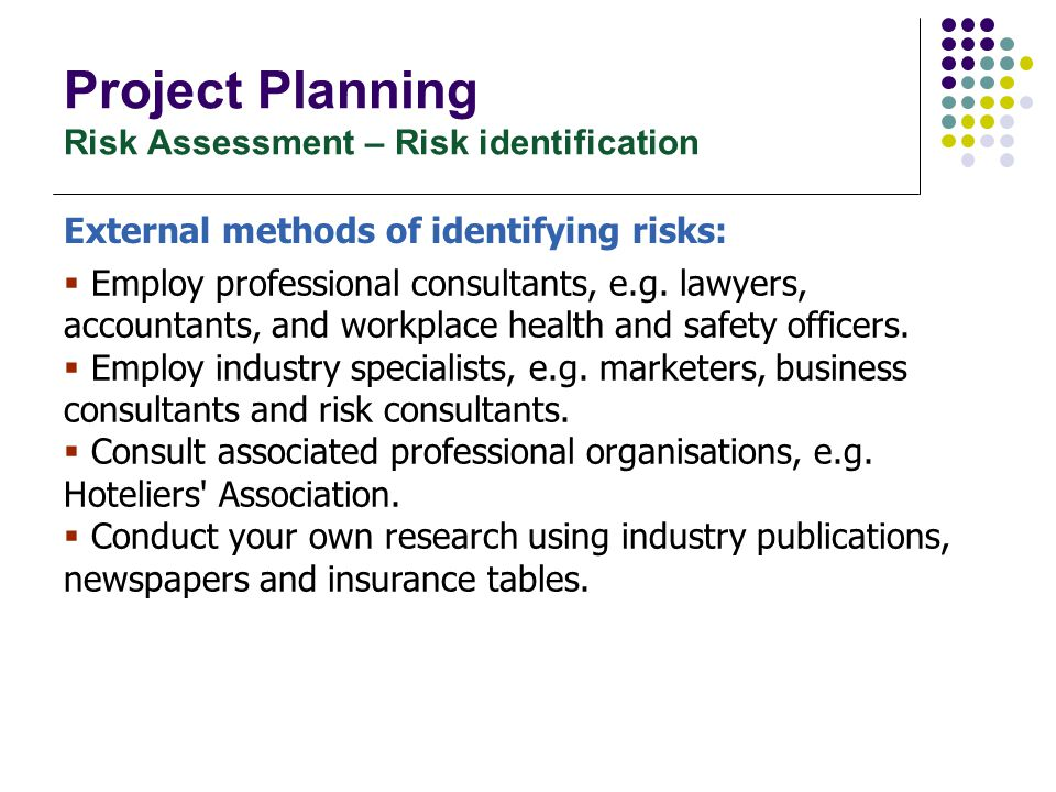 Project Planning Risk Assessment – Risk identification