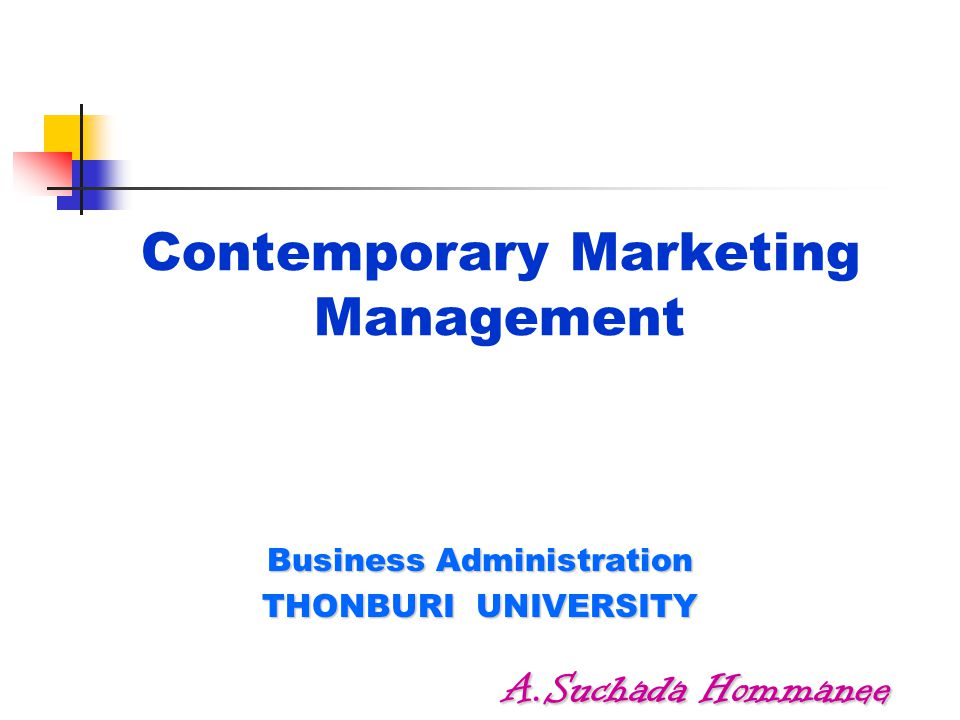Contemporary Marketing Management