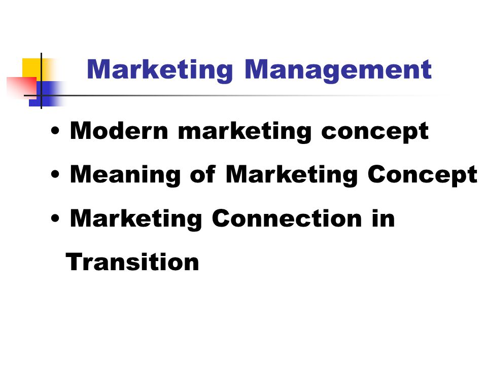 Marketing Management Modern marketing concept