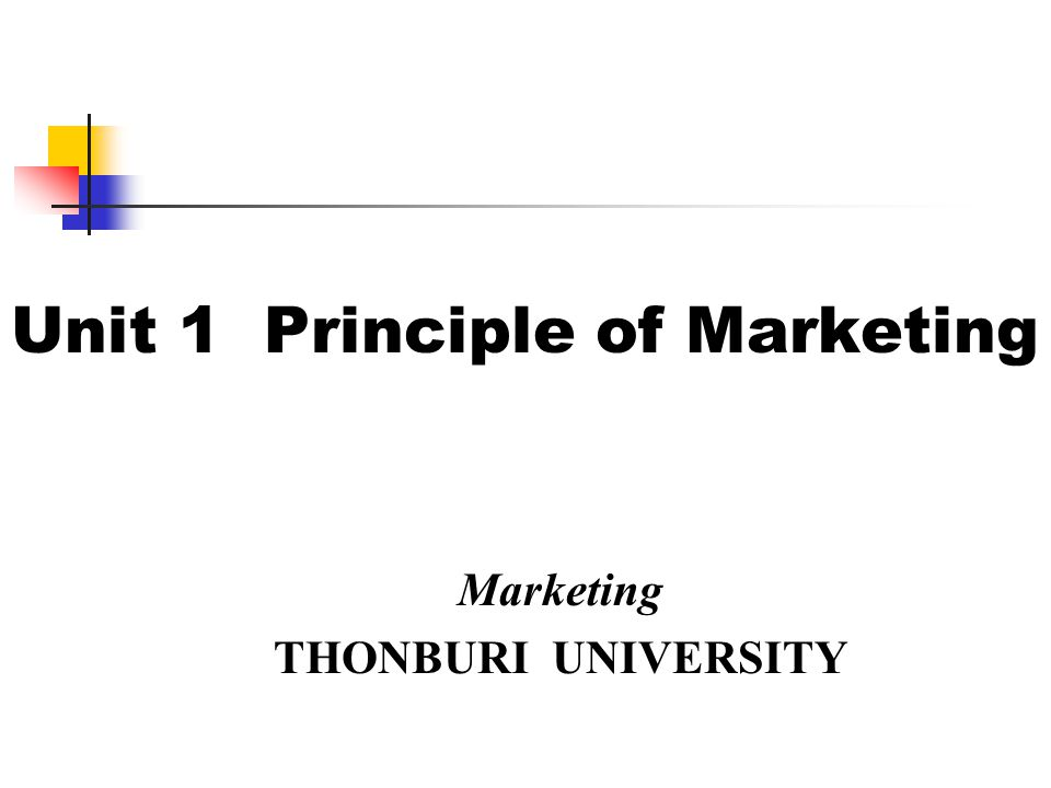 Unit 1 Principle of Marketing