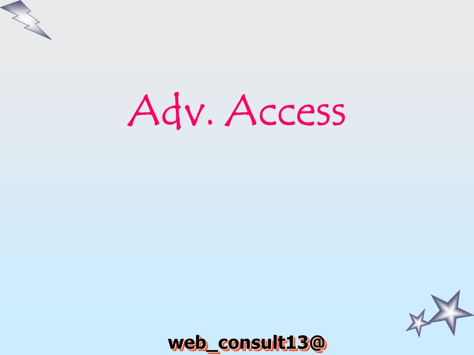 Adv. Access