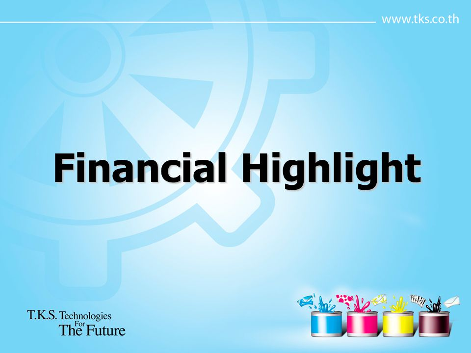 Financial Highlight
