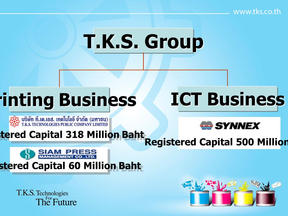 T.K.S. Group Printing Business ICT Business