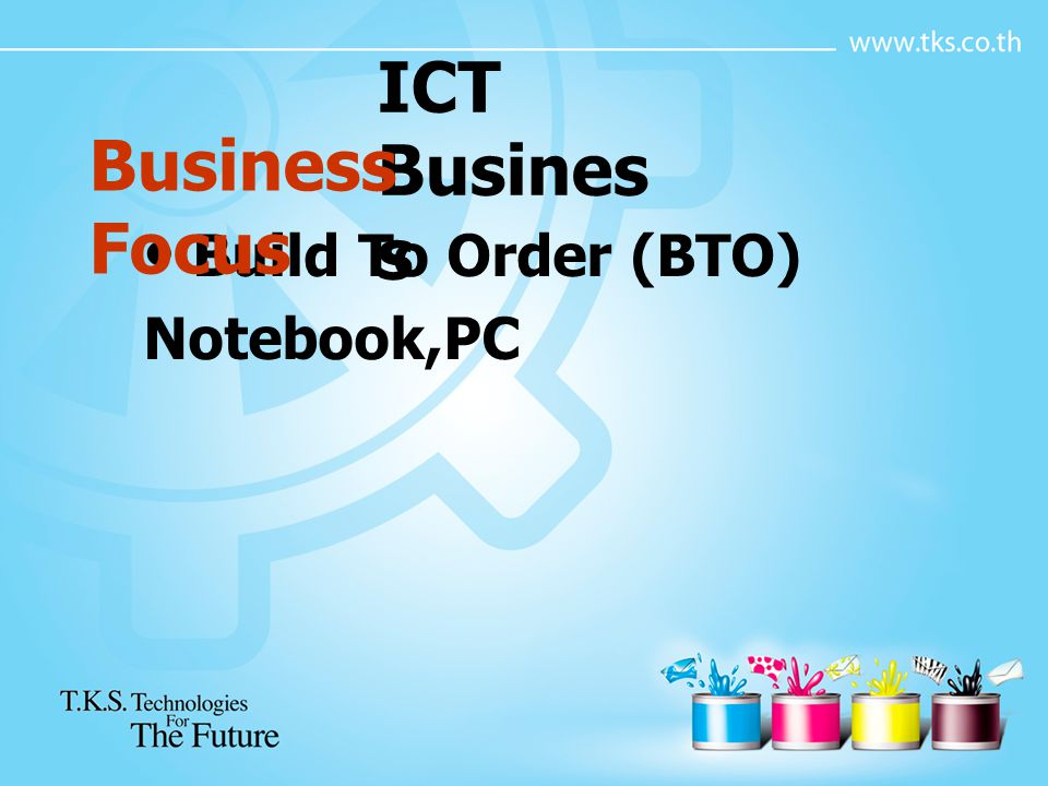 ICT Business Business Focus Build To Order (BTO) Notebook,PC