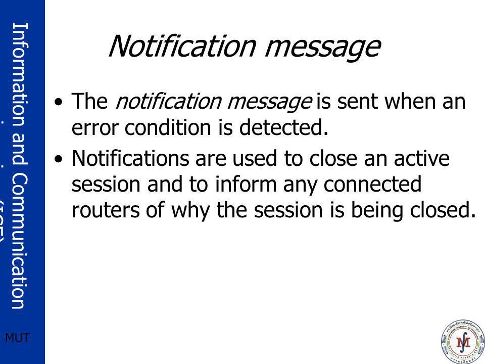 Notification message The notification message is sent when an error condition is detected.