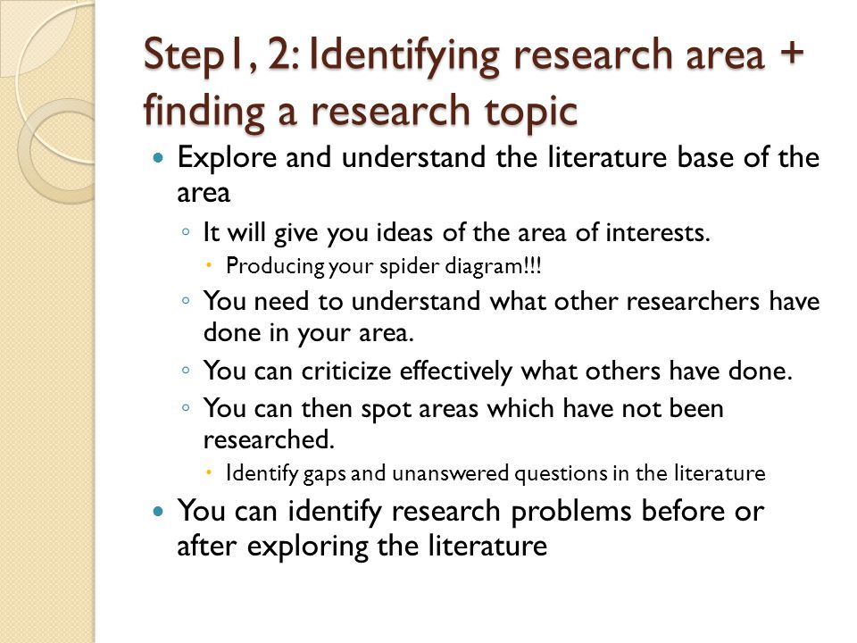 Step1, 2: Identifying research area + finding a research topic