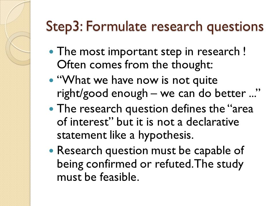 Step3: Formulate research questions