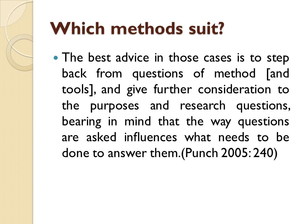 Which methods suit