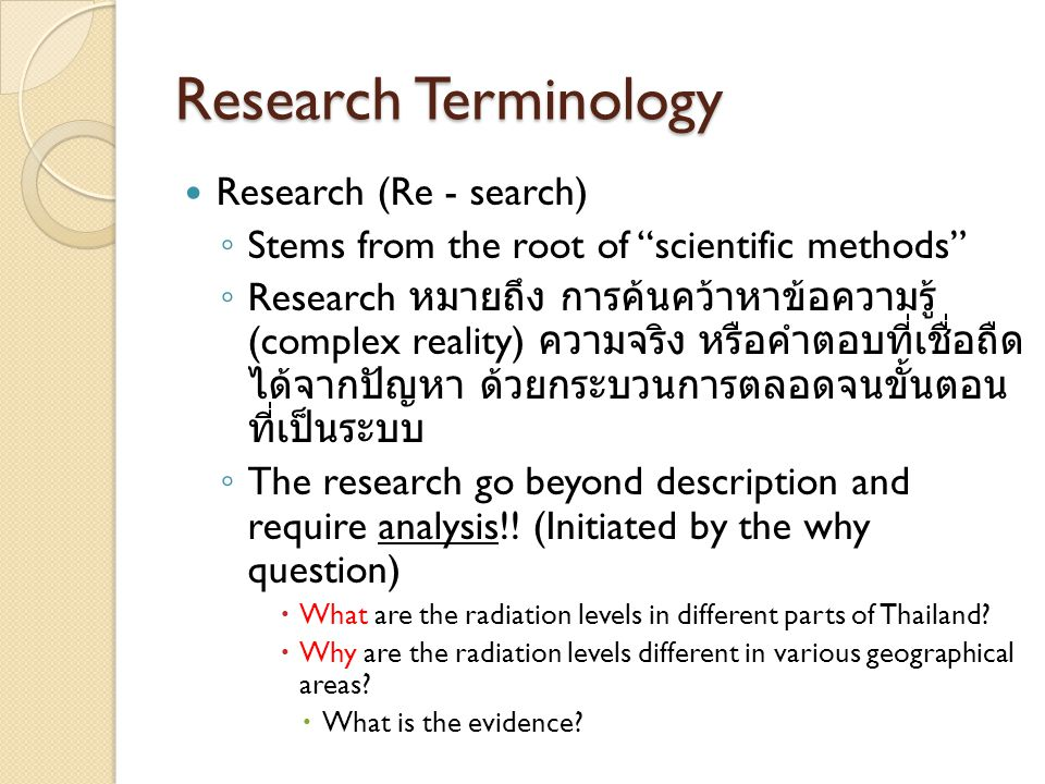 Research Terminology Research (Re - search)