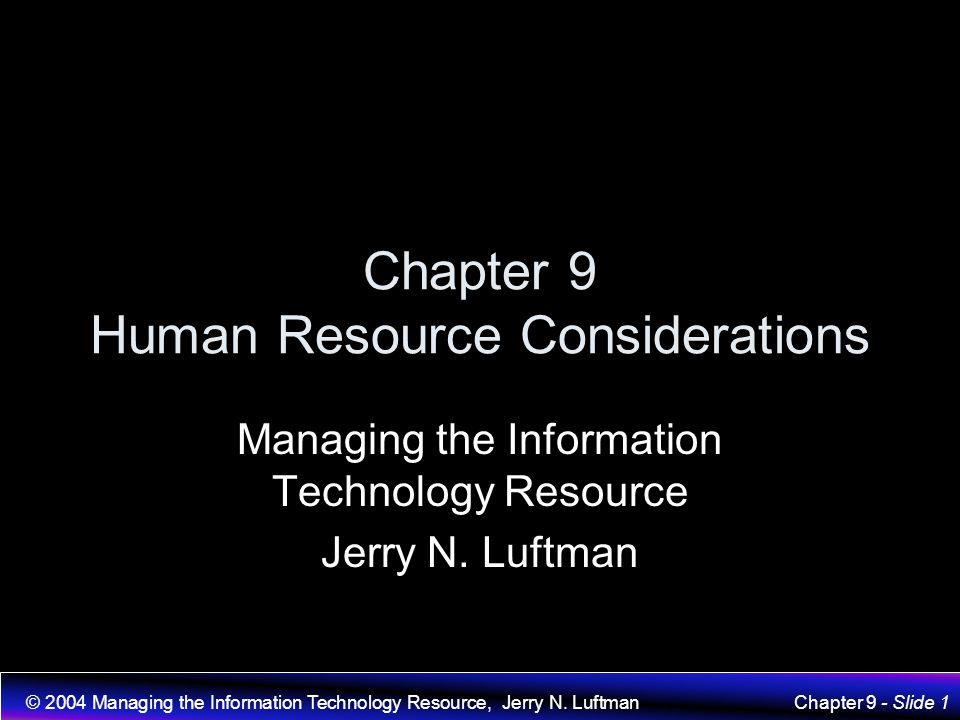 Chapter 9 Human Resource Considerations