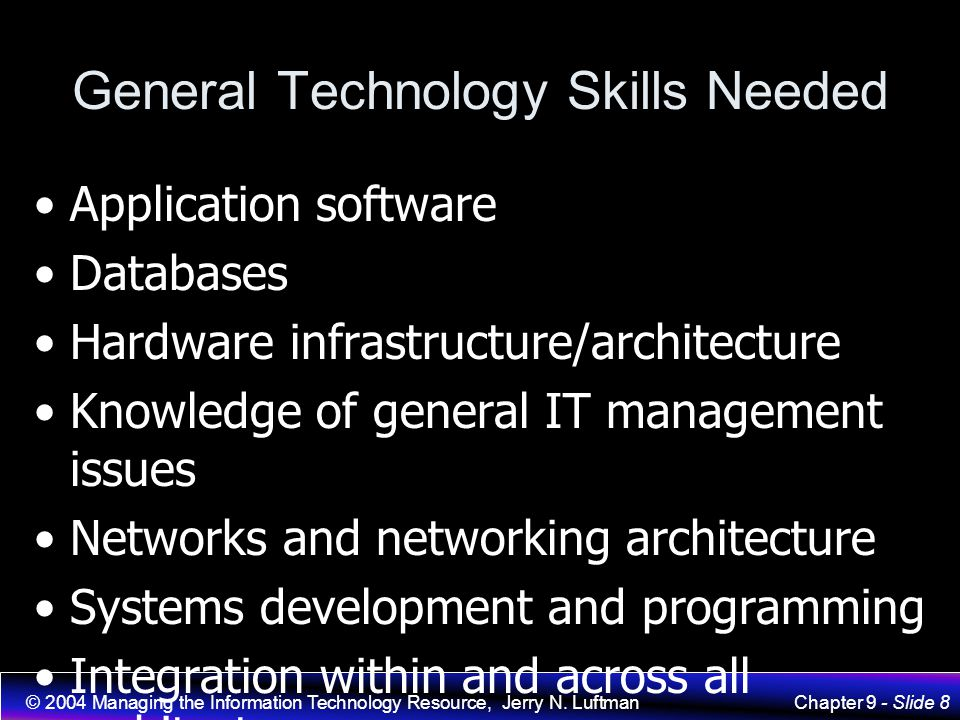 General Technology Skills Needed