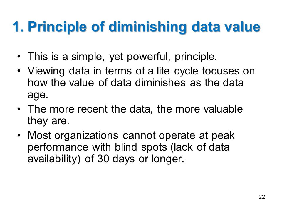 1. Principle of diminishing data value
