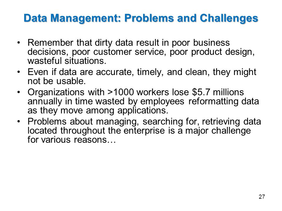 Data Management: Problems and Challenges
