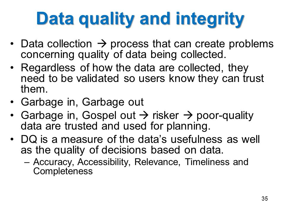 Data quality and integrity