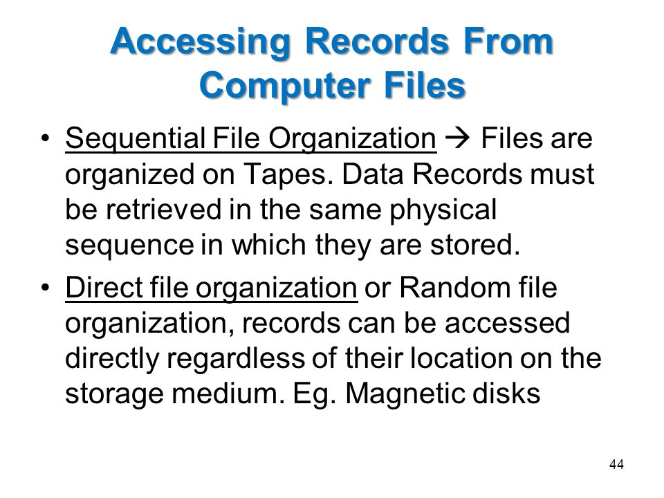 Accessing Records From Computer Files