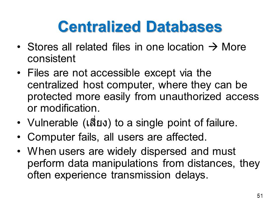 Centralized Databases