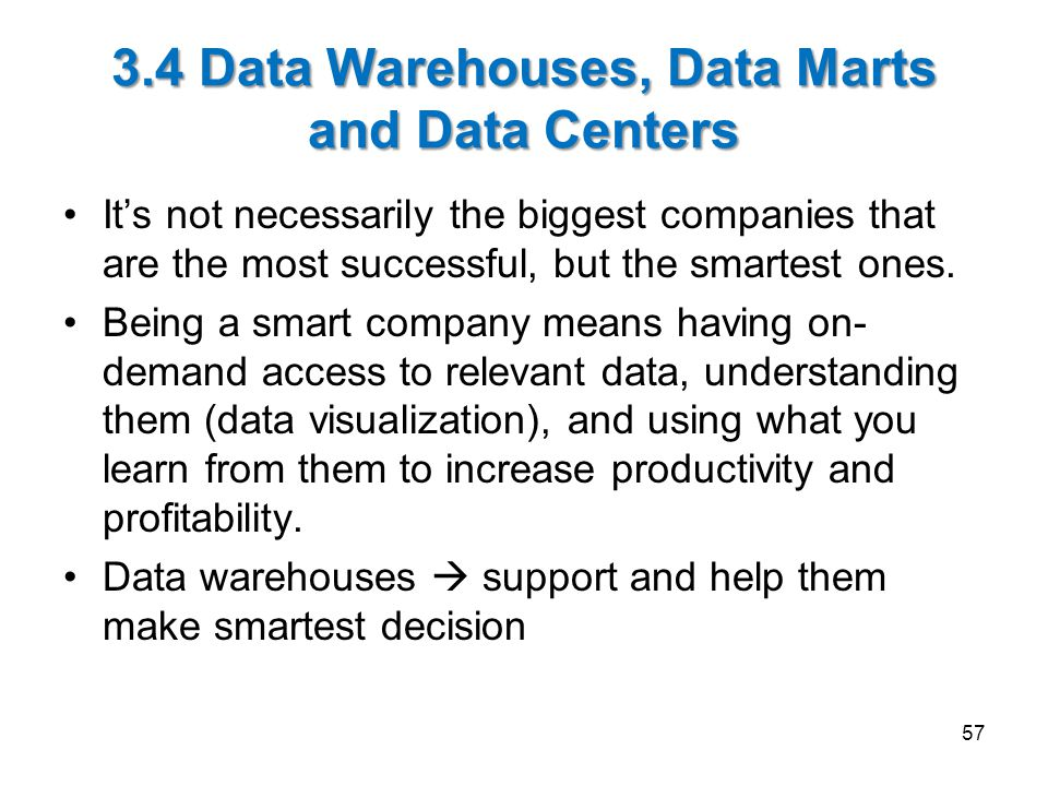 3.4 Data Warehouses, Data Marts and Data Centers
