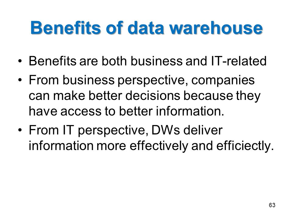 Benefits of data warehouse