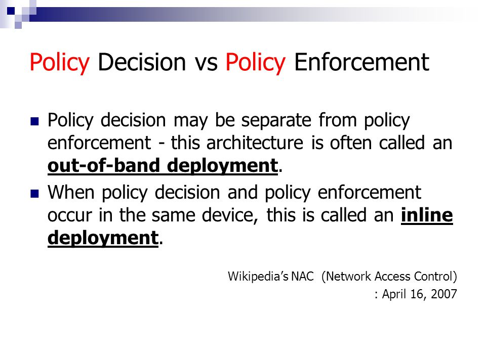 Policy Decision vs Policy Enforcement