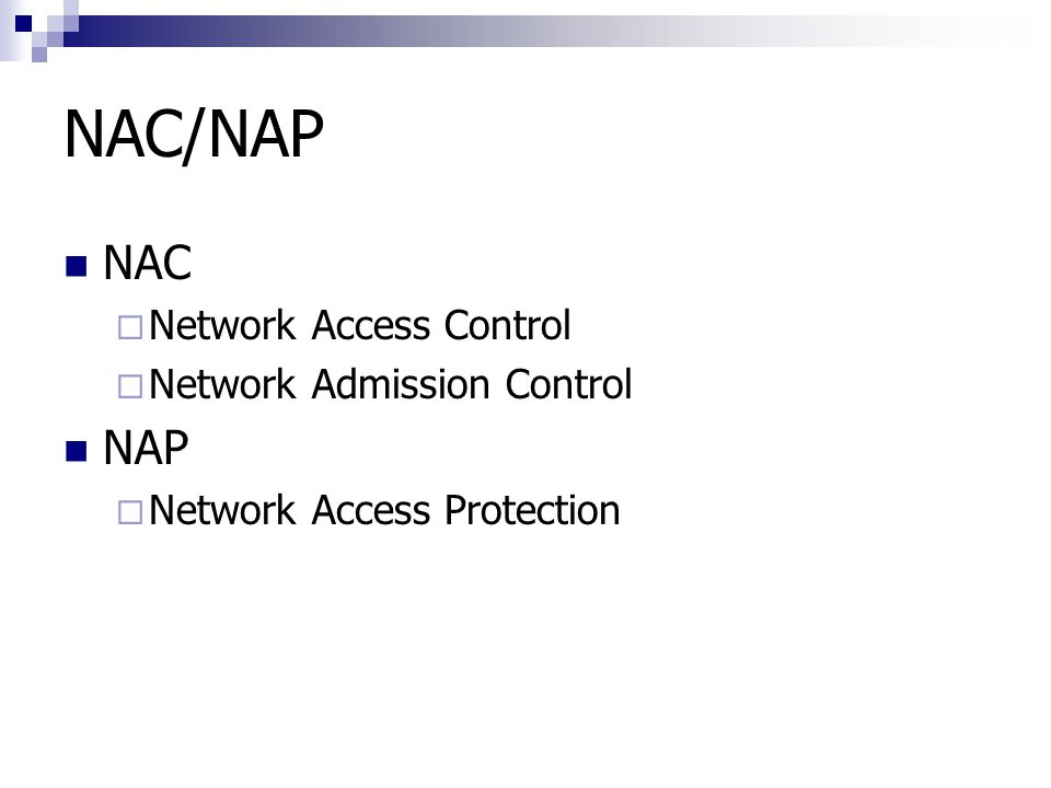 NAC/NAP NAC NAP Network Access Control Network Admission Control