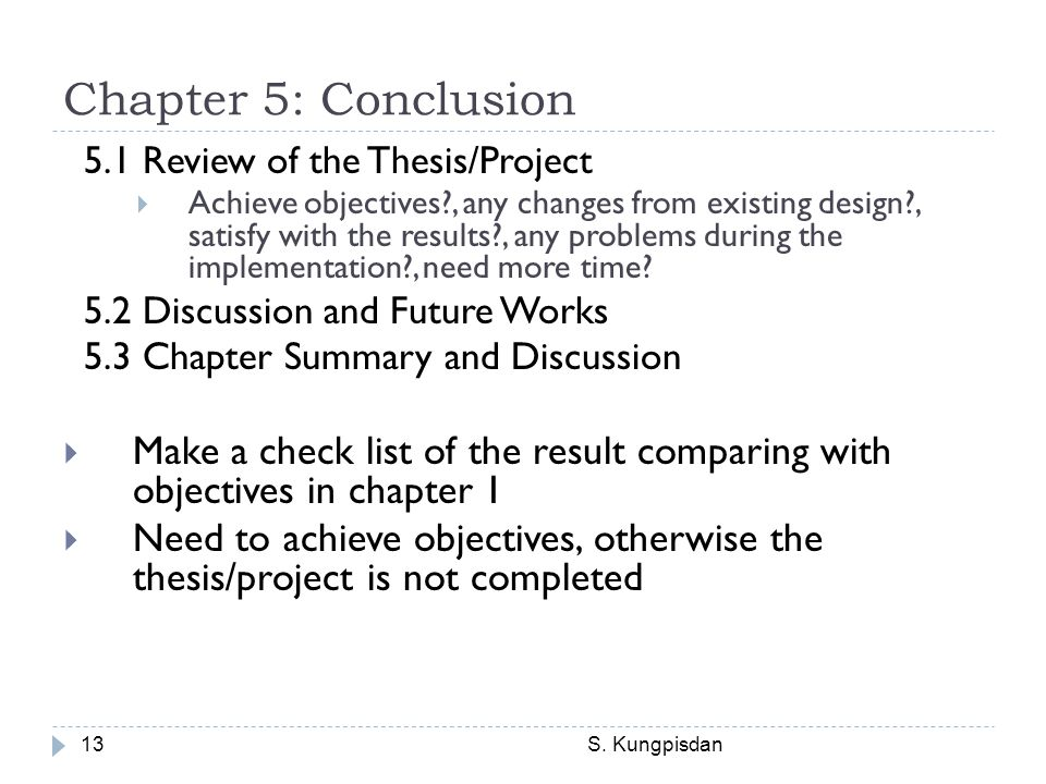 Chapter 5: Conclusion 5.1 Review of the Thesis/Project.