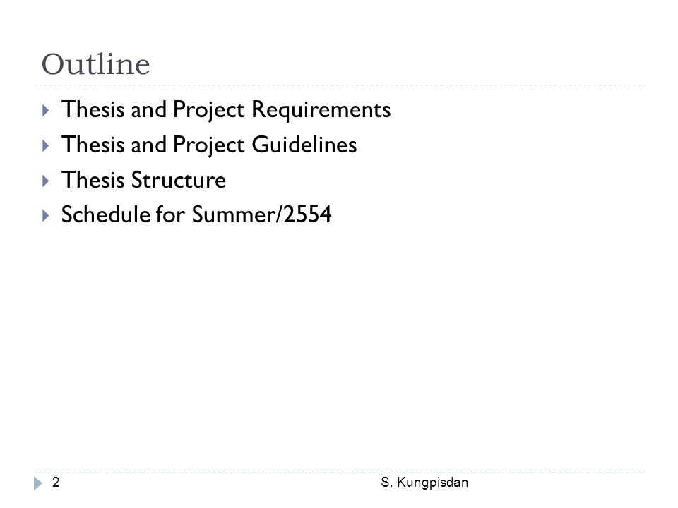 Outline Thesis and Project Requirements Thesis and Project Guidelines