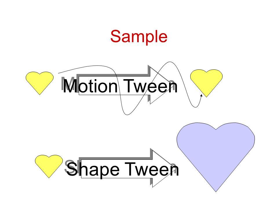 Sample Motion Tween Shape Tween
