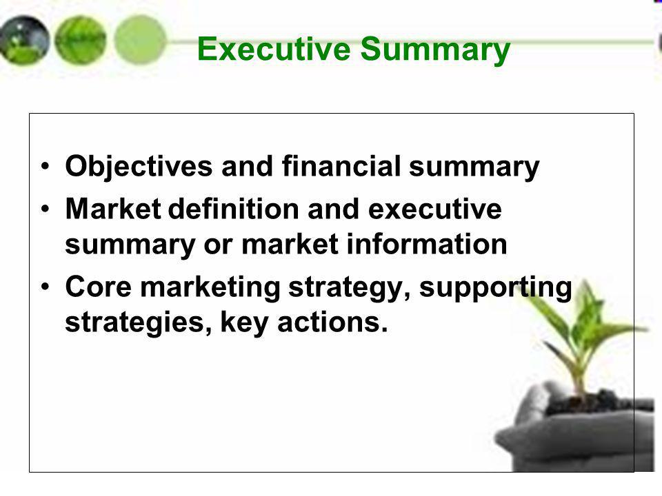 Executive Summary Objectives and financial summary