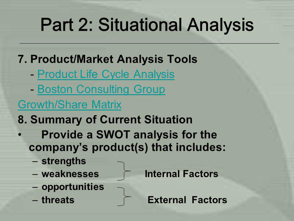 Part 2: Situational Analysis