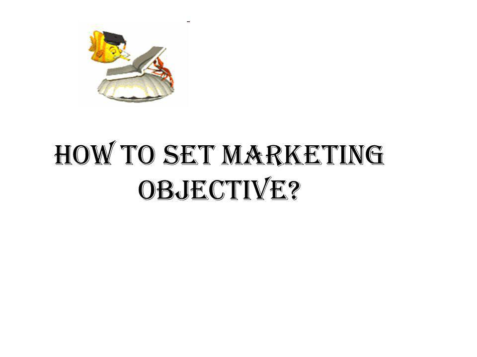 How to set marketing objective