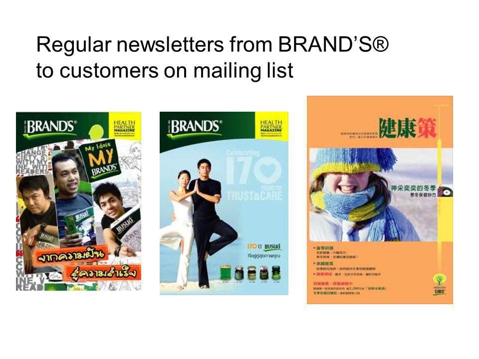 Regular newsletters from BRAND'S® to customers on mailing list