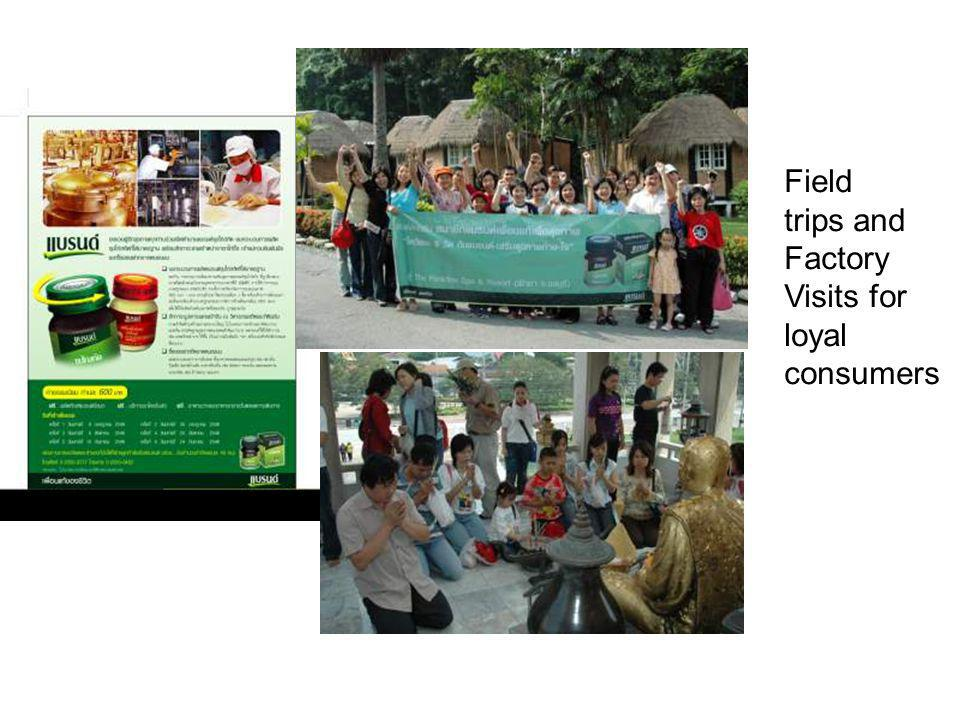 Field trips and Factory Visits for loyal consumers