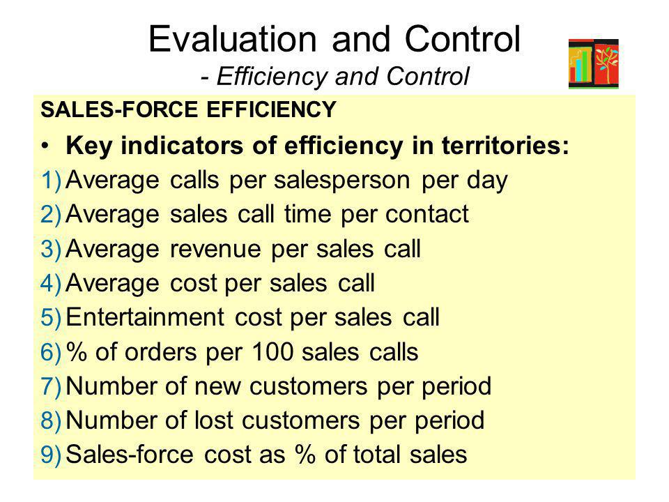 Evaluation and Control - Efficiency and Control