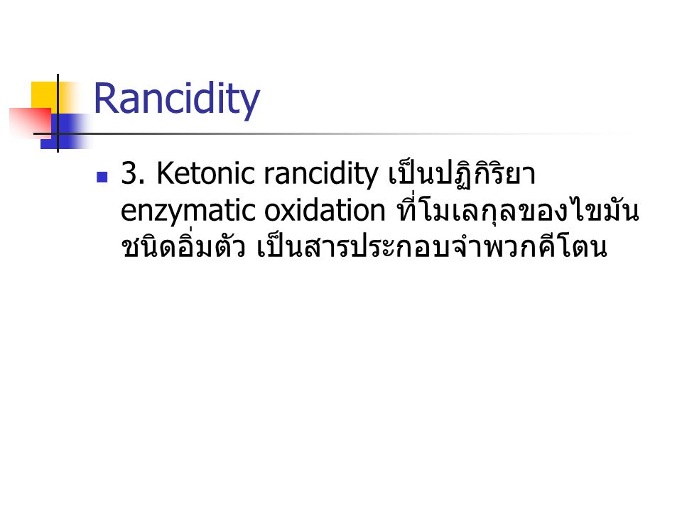 Rancidity 3.