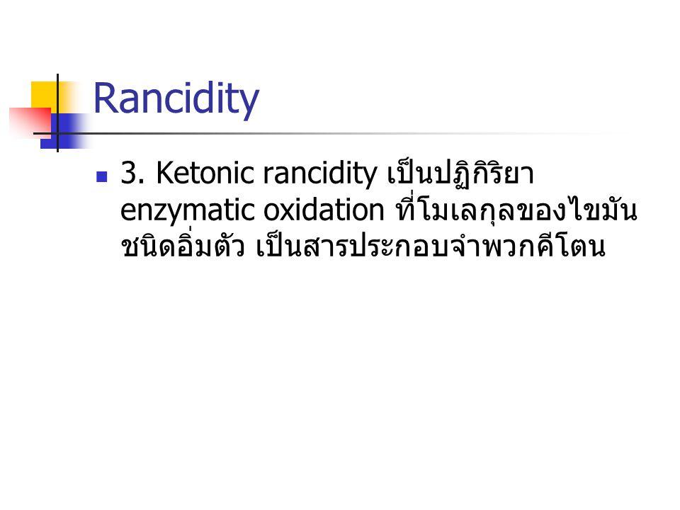 Rancidity 3.