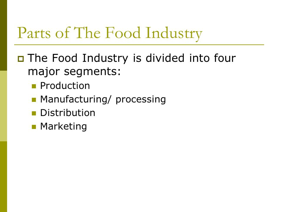 Parts of The Food Industry