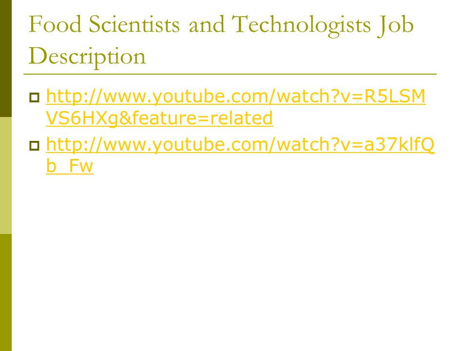 Food Scientists and Technologists Job Description