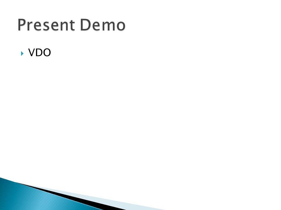 Present Demo VDO