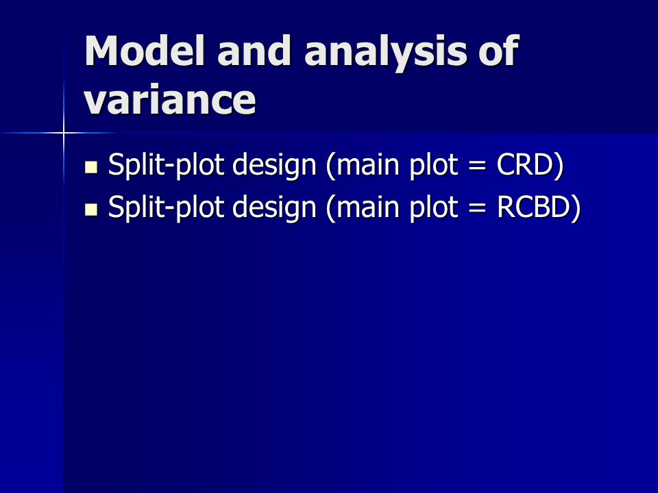 Model and analysis of variance