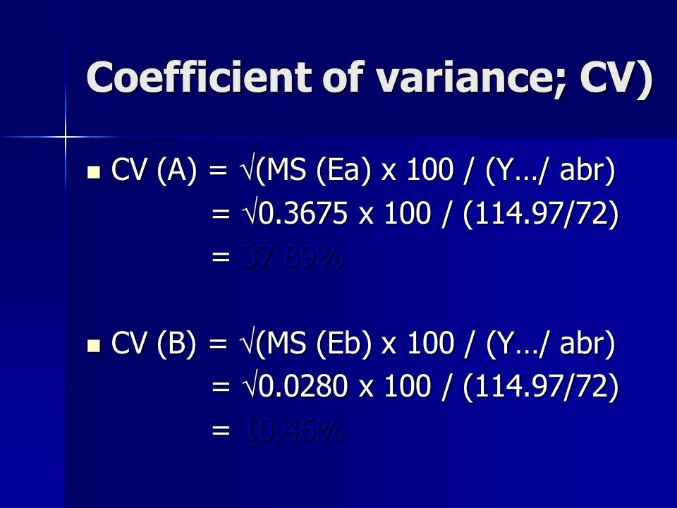 Coefficient of variance; CV)
