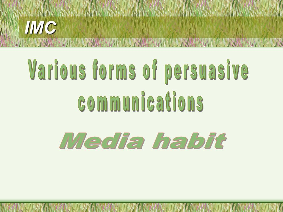Various forms of persuasive